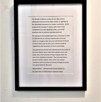 Adam Smith's 'Invisible Hand' concept. Text by Masud Olufani. Framed and hung alongside the video