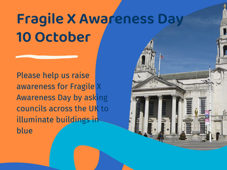 Light up a building for Fragile X Awareness Day on 10 October!