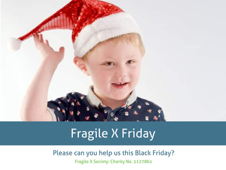 Fragile X Friday: please can you help us this Black Friday?