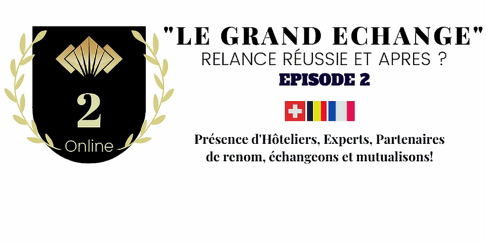 GRAND ECHANGE EPISODE II: Moins de Blah blah + d'actions et solutions pour la relance