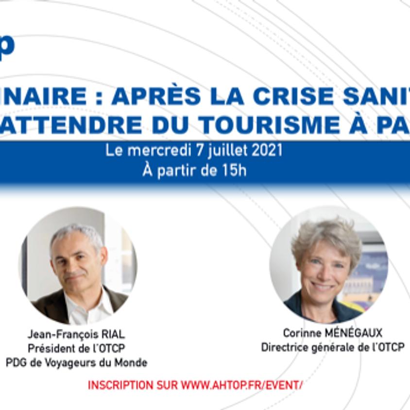 """""""APRÈS LA CRISE SANITAIRE, QU'ATTENDRE DU TOURISME À PARIS?"""""""