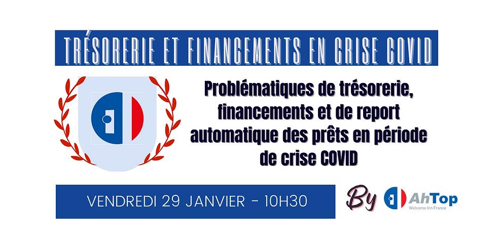 WEBINAR TRÉSORERIE ET FINANCEMENTS EN CRISE COVID (1)