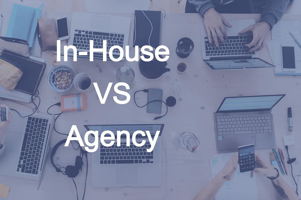 In-House vs Agency