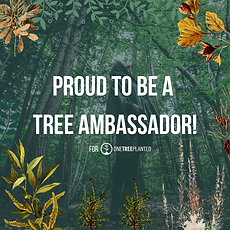 1_ Proud to be a Tree Ambassador.png