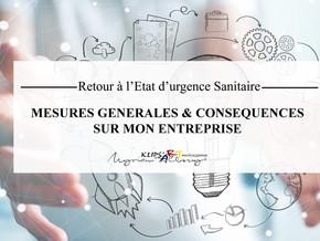 Retour à l'Etat d'urgence Sanitaire : conséquences sur mon entreprise, mesures générales...