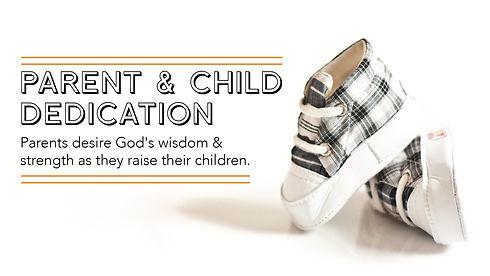 Parent & Child Dedication_General_16x9-0