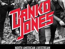 DANKO JONES : Un concert Livestream !!