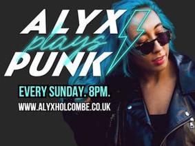 Nouveau show : Alyx plays punk dispo !!