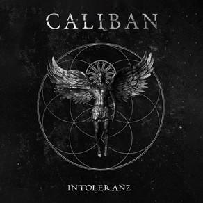 """Découvrez le nouveau single/clip """"INTOLERANZ"""" de CALIBAN"""