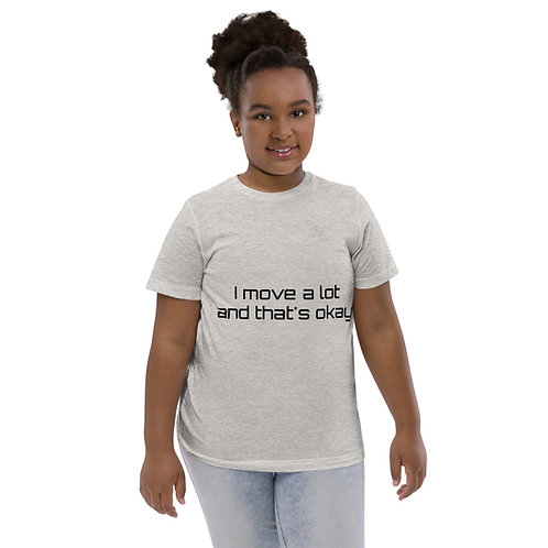I Move A Lot and That's Okay - Youth jersey t-shirt