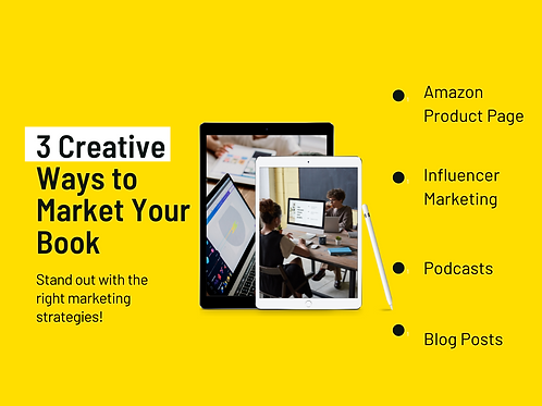 3 Creative Ways to Market Your Book