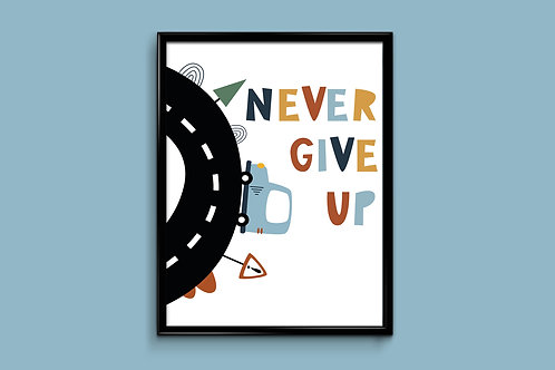 Ilustrirani poster NEVER GIVE UP
