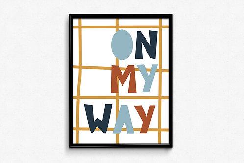 Ilustrirani poster ON MY WAY