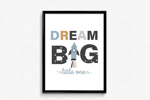 Ilustrirani poster DREAM BIG LITTLE ONE