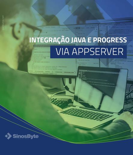 Integração Java e Progress via AppServer