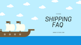 Some handy Information on Shipping 🚢