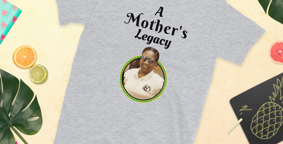 Mother's Legacy Example Shirt