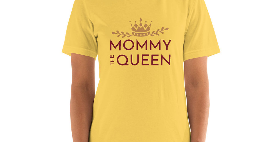 Mommy the Queen Unisex T-Shirt by OYL