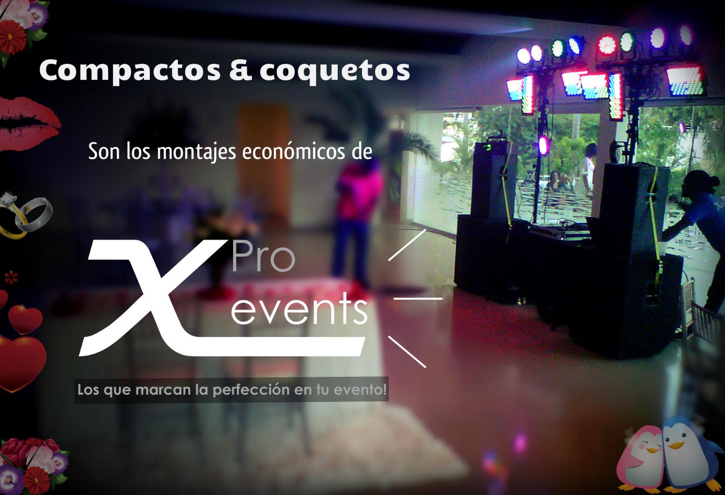 X Pro events  - 809-846-3784 - Paquetes economicos para presupuestos ajustados.j
