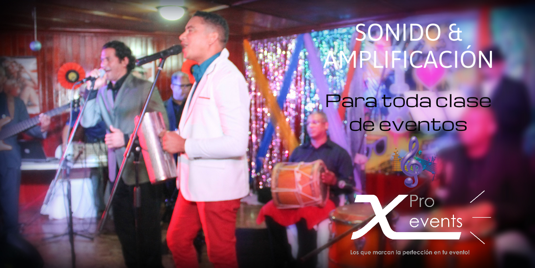 X Pro events  - 809-846-3784 - Orquestas contentas con nuestro potente sonido.jp