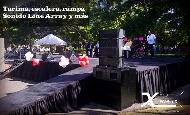 X Pro events  - 809-846-3784 - Tarima con rampa para discapacitados y sonido Lin