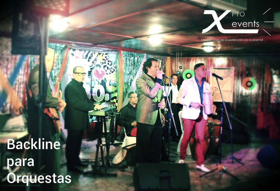 X Pro events  - 809-846-3784 - Backline para orquestas.jpg