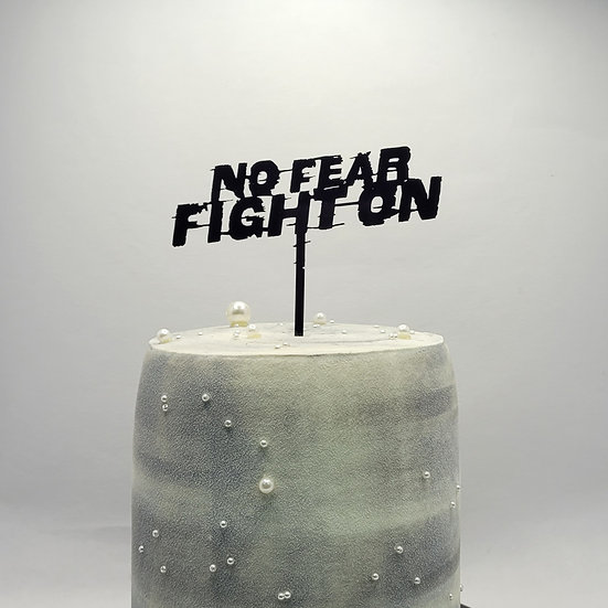 No Fear Fight On