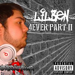 LilBen - 4EVER PART II