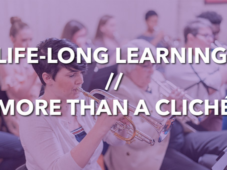 Life-Long Learning - More Than a Cliché