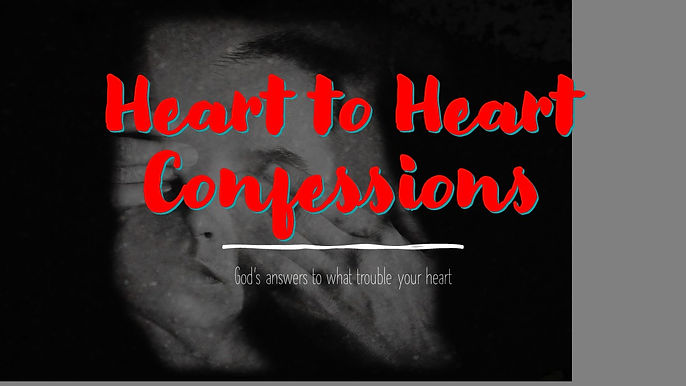 Heart to Heart Confessions.jpg