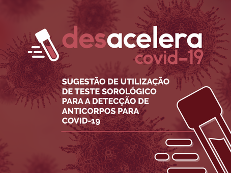 Sugestão de utilização de teste sorológico para a detecção de anticorpos para COVID-19