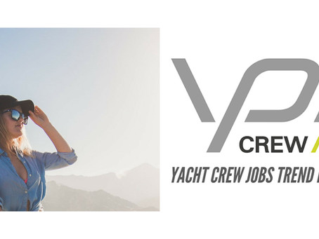 Yacht Crew Jobs Data Shows Increase in Need for Crew