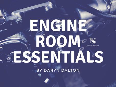 Top 12 Engine Room Essentials