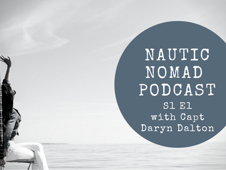 S1 E1 Nautic Nomad Yachting Podcast with Guest Captain Daryn Dalton