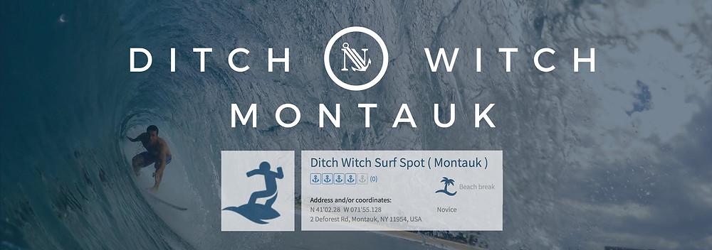 Ditch Witch Montauk Surf Spot