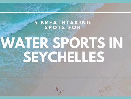 5 Breathtaking Spots for Water Sports in Seychelles