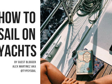 How to Sail on Yachts