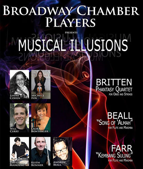 Broadway Chamber Players, Musical Illusions