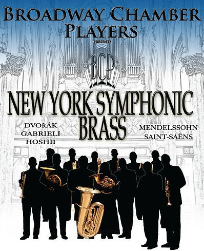 Broadway Chamber Players Presents New York Symphonic Brass and Friends