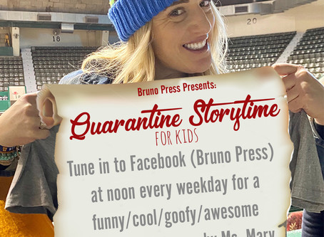 Bruno Press Presents: Quarantine Storytime""