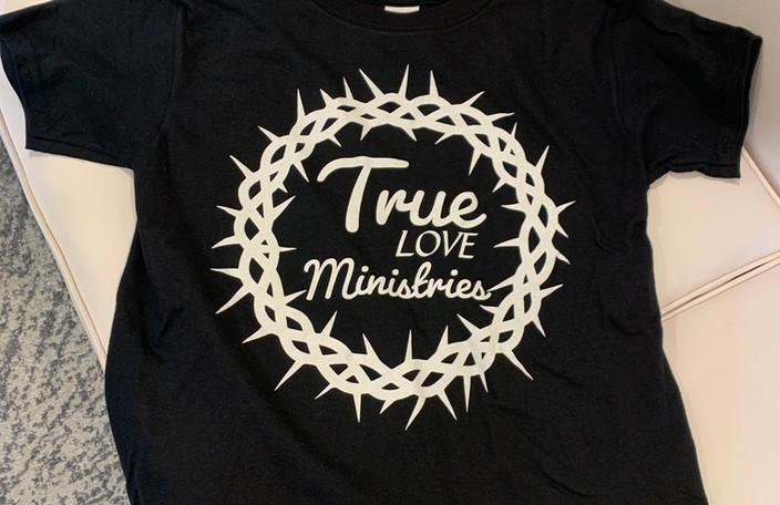 True Love Ministries Shirt