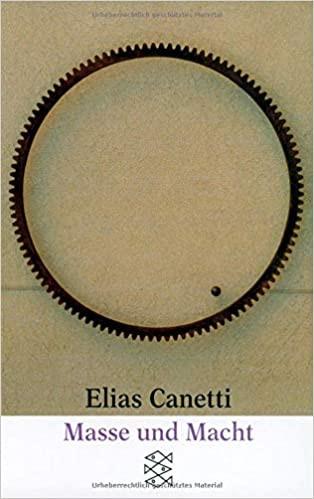 """Elias Canetti - """"Masse und Macht"""""""