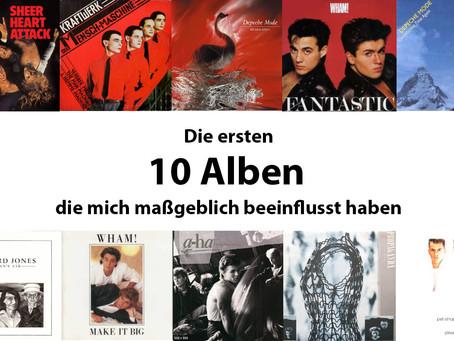 10 Alben, die mich maßgeblich beeinflusst haben
