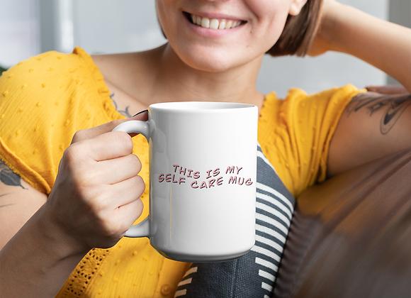 """""""Self Care Mug"""""""