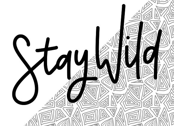 """Stay Wild"""