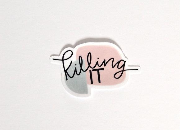 """""""Killing It'"""