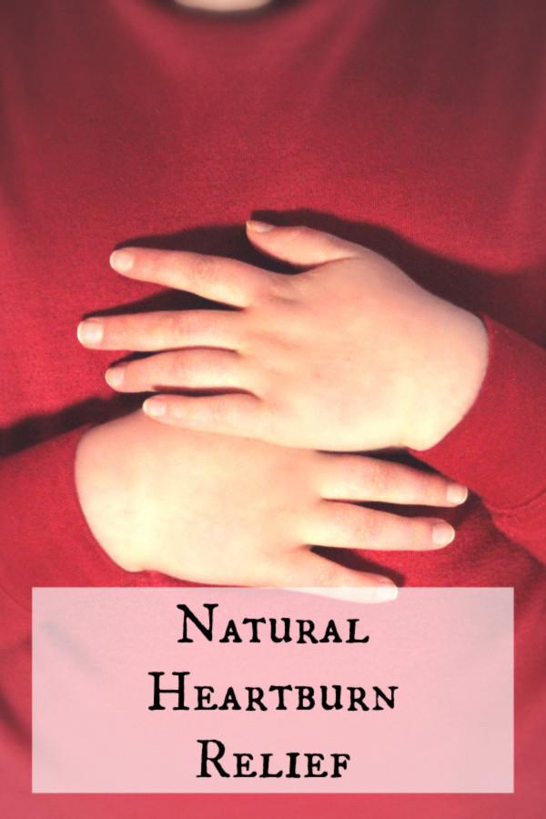 Natural Heartburn Relief | Musings of a Modern Hippie