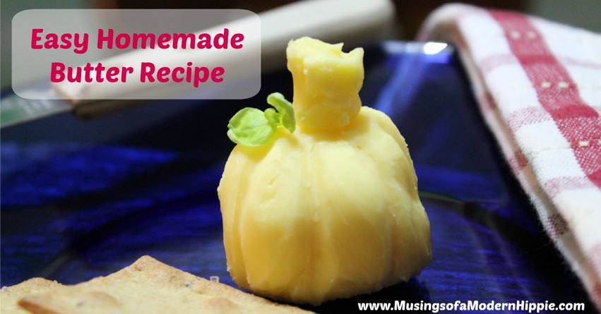 The Easiest Homemade Butter Recipe