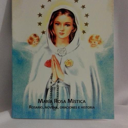 Folleto para rezar el rosario, la novena, oraciones e historia de María Rosa Mística