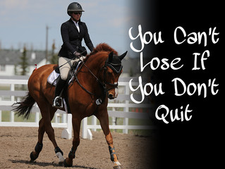 Can't lose if you don't quit!